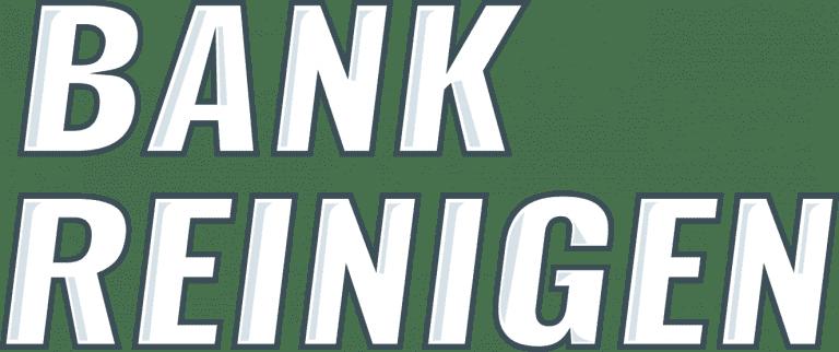 Bank reinigen